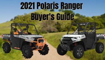 2021 Polaris Ranger Buyer's Guide