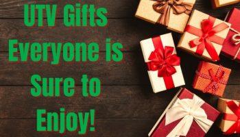 UTV Gifts everyone will love!