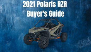 2021 Polaris RZR Buyer's Guide